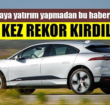 Elektrikli araç satışları rekor kırdı