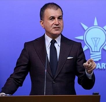 Ömer Çelik: Ermenistan ateşle oynadığını bilsin!