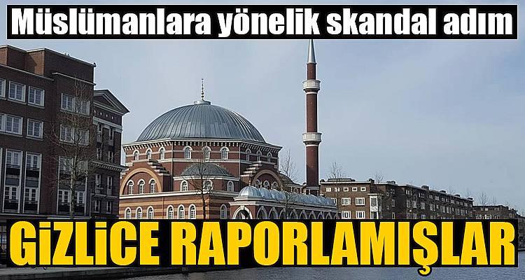 Müslümanları raporlamışlar