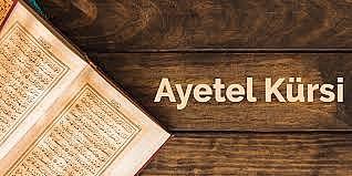 Ayetel Kürsinin okunuşu, anlamı ve tefsiri