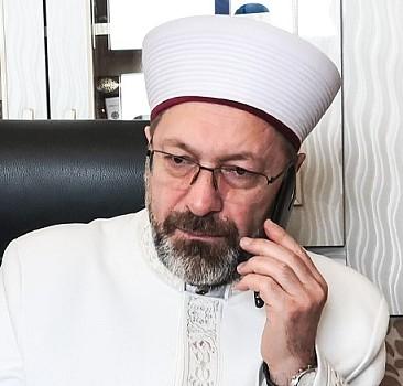 Ali Erbaş'tan taziye telefonu