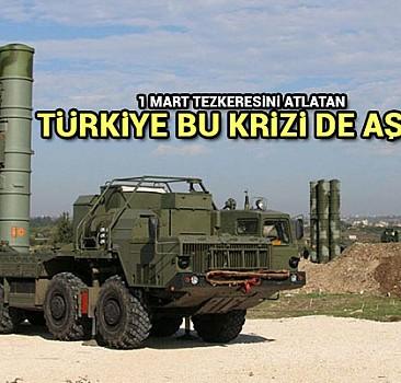 1 Mart tezkeresini atlatan Türkiye bu krizi de aşar