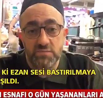 Taksim esnafı ezanı ıslıklayanlarla ilgili konuştu!