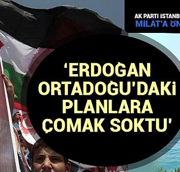 Erdoğan Ortadoğu'daki planlara çomak soktu