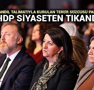 Kandil talimatıyla kurulan terör sözcüsü parti:HDP siyaseten tıkandı