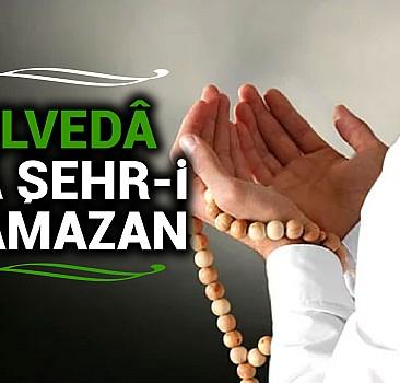 Elvedâ Yâ Şehr-i Ramazan