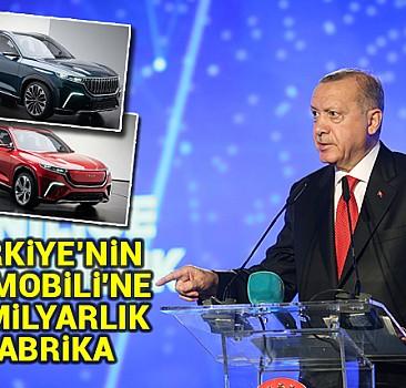 ''Türkiye'nin Otomobili''ne 22 milyarlık fabrika