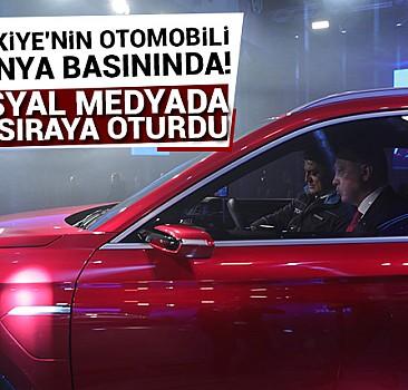 Türkiye''nin otomobili dünya basınında!