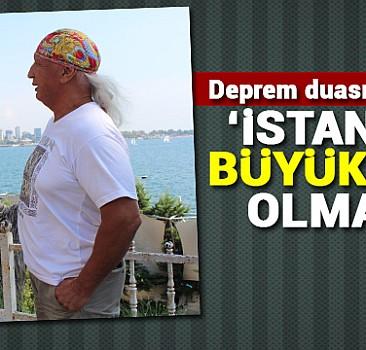 ''İstanbul'da büyük deprem olmayacak''